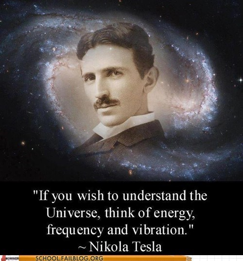 physics,wisdom,universe,Nikola Tesla,science,quote,energy