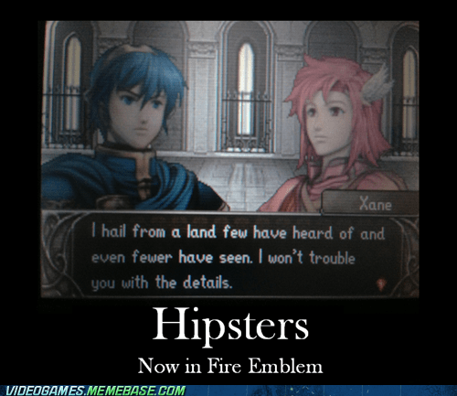 fire emblem,hipsters