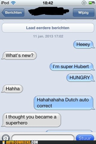 hungry autocorrected iPhones super hubert super hero - 6972118784