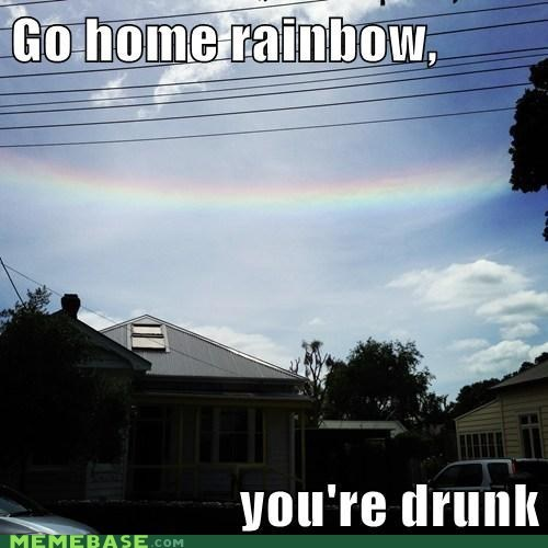 go home you're drunk wtf rainbow - 6972291328