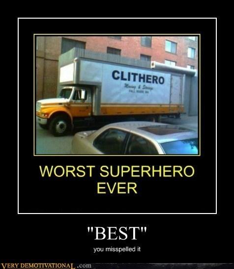 hero,best,oh yeah,worst