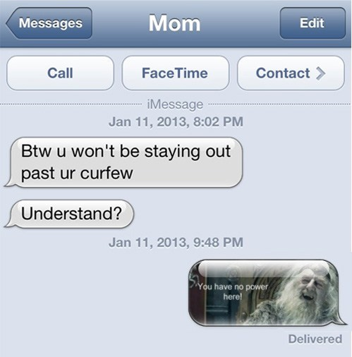 Lord of the Rings,curfew,out of town,texting,mom,sms