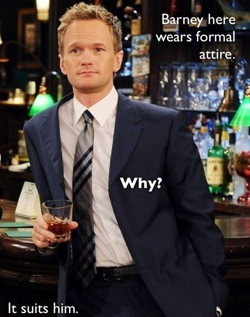 suits,barney,puns,HIMYM