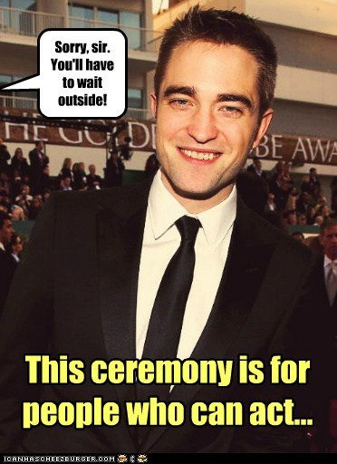 wait golden globes outside robert pattinson act sorry