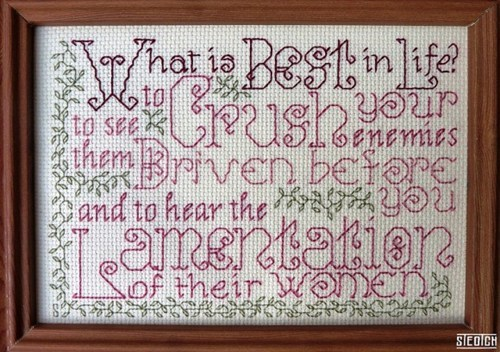 priorities,Conan the Barbarian,best in life,sampler,cross stitch