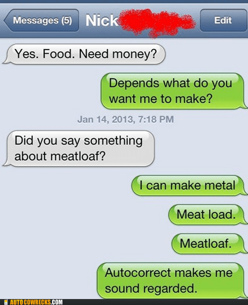 autocorrected iPhones regarded meatloaf meatload - 6973395456