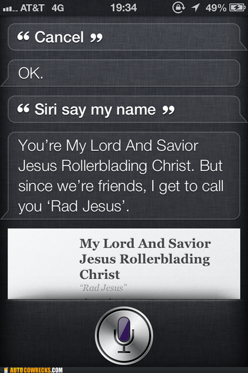 jesus lord and savior siri rad jesus g rated AutocoWrecks
