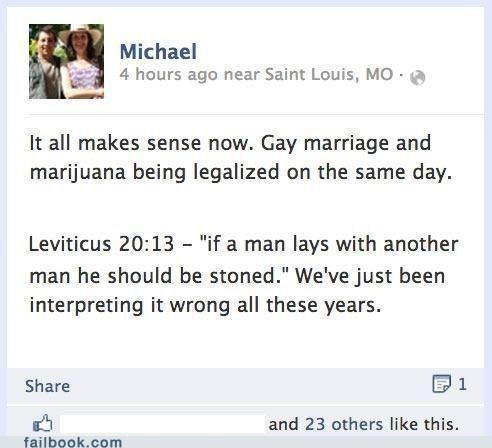 gay marriage,legalize marijuana,failbook