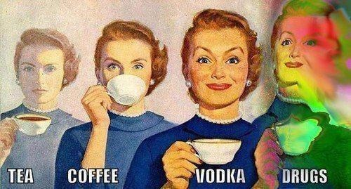 drugs,vodka,tea,coffee