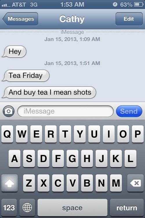 shots iPhones tea friday tea