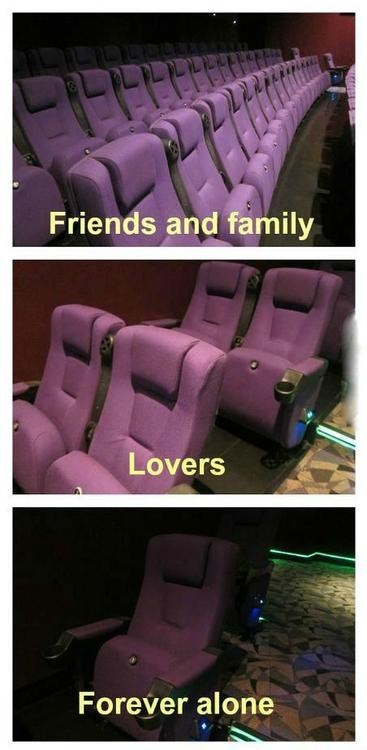 forever alone,movies,theaters,single seat