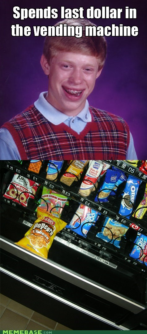 vending maching,FAIL,bad luck brian