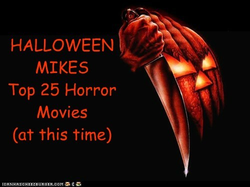 Top 25 Horror Movies