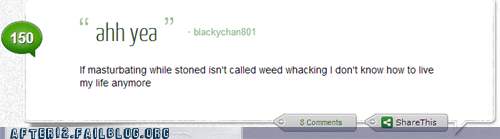 stoned high thoughts weed-whacking - 6976922368