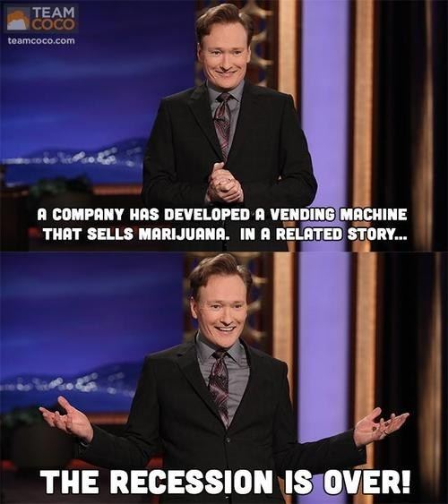 drugs,marijuana,conan,vending machine,recession