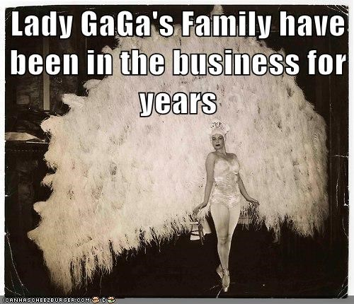 Lady GaGa's Family have been in the business for years