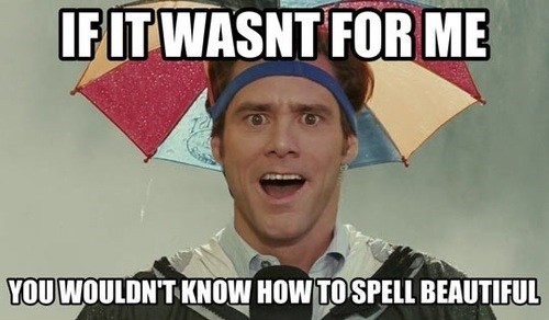 thank you Bruce Almighty spelling beautiful jim carrey