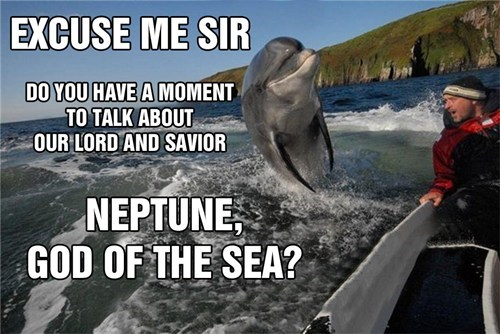 sea,dolphins,proselytizing,door to door,neptune