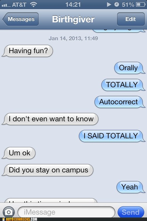 autocorrected iPhones oops orally totally - 6978965760
