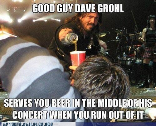 concerts,Dave Grohl,served,good guy,Music FAILS,g rated