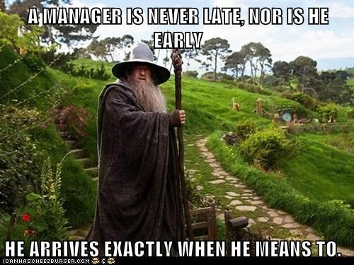 jealous,manager,ian mckellen,gandalf,wizard,early,late