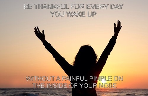 motivational,sunrise,pimples
