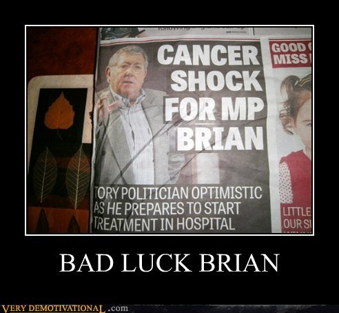 news bad luck brian cancer