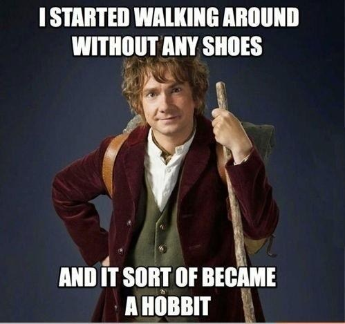 shoes,habit,puns,The Hobbit