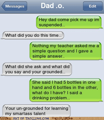 detention,school,text,like father like son,smartass,sms