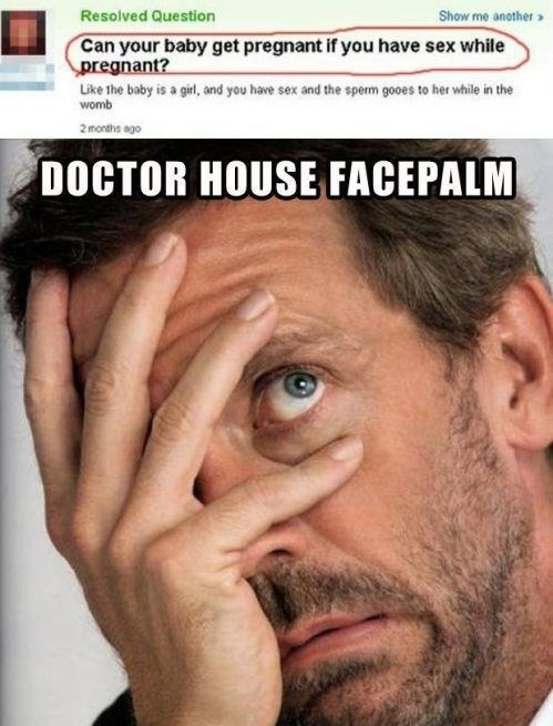 pregnancy,yahoo answers,doctor house