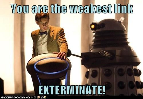game show,Exterminate,the doctor,the weakest link,daleks,Matt Smith,doctor who