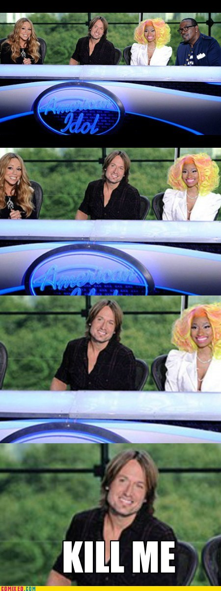 kill me now,TV,nicki minaj,American Idol