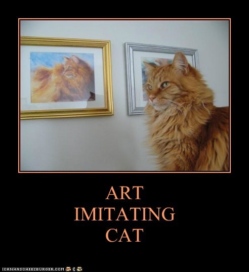 ART IMITATING CAT