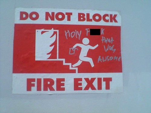 warning,sign,arson,hacked irl,fire exit