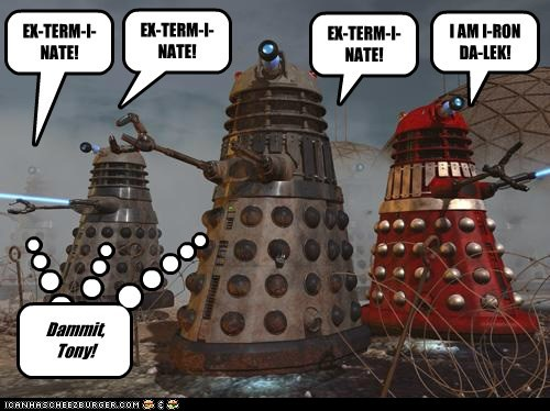 dammit Exterminate tony stark true daleks doctor who iron man unique different - 6984847104