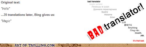 Bad Translator trolls magic - 6985668352