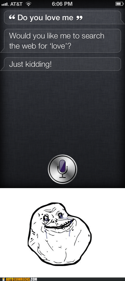 love me,siri,just kidding