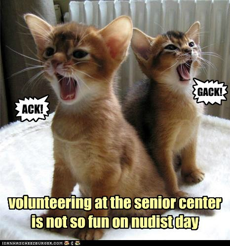 volunteering at the senior center is not so fun on nudist day } ACK! { GACK!