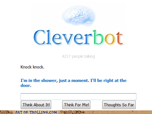 door,shower,Cleverbot,knock knock jokes