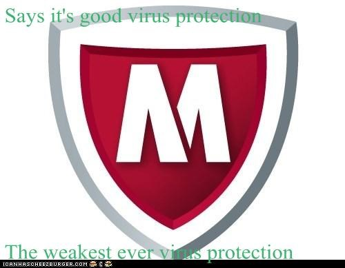 Says it's good virus protection  The weakest ever virus protection