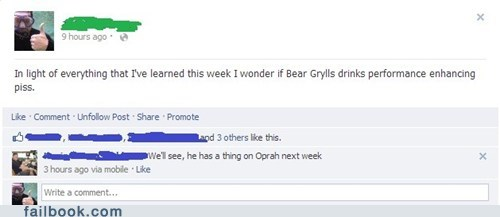 bear grylls,Lance Armstrong,better drink my own piss,oprah,neil armstrong