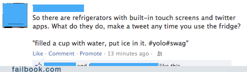 yolo twitter swag instagram refrigerator tweet fridge failbook g rated - 6991633920