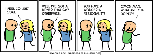 shallow,cyanide and happiness,comics,ugly,personality