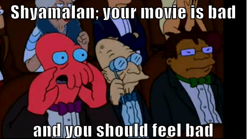 you should feel bad m night shyamalan movies Avatar - 6992142848