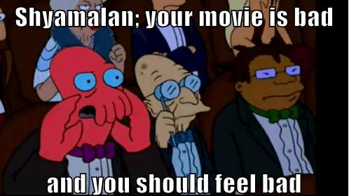 you should feel bad m night shyamalan movies Avatar - 6992142848
