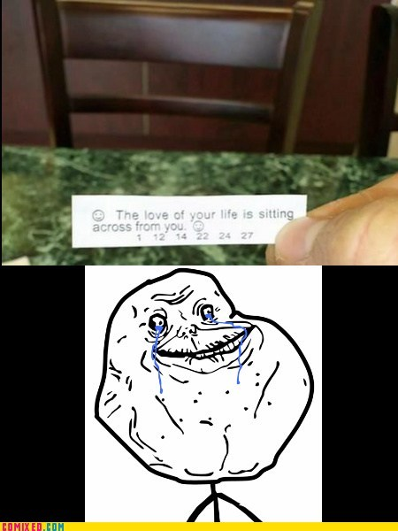forever alone,fortune cookie,love