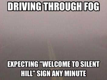 scary wtf silent hill fog - 6992980736