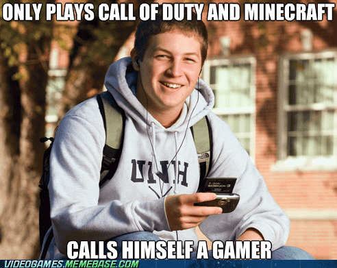 call of duty hardcorez gamers Memes minecraft casual - 6993064192