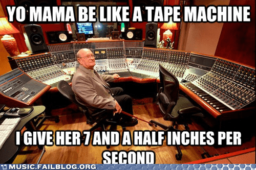 recording studio,tape machine,yo mama