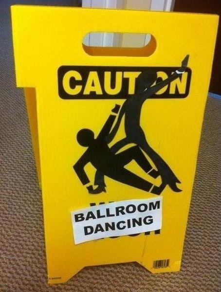 caution ballroom dancing wet floor